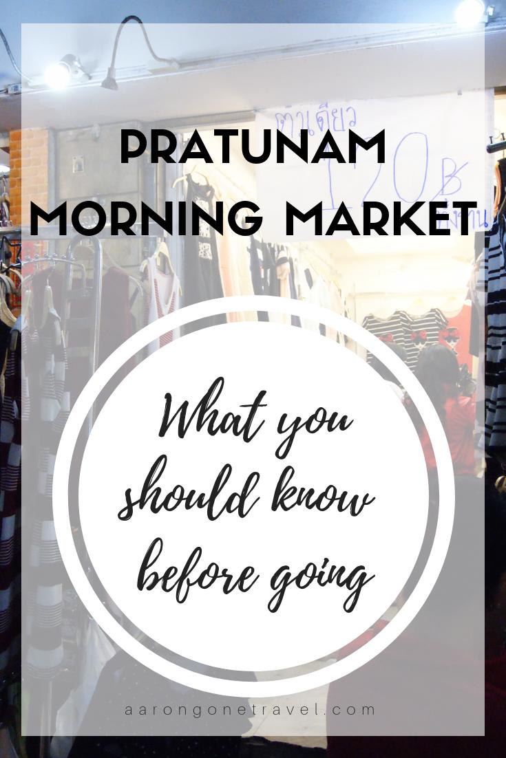 Pratunam Morning Market, Bangkok, Thailand, shopping in bangkok, shopping at pratunam morning market