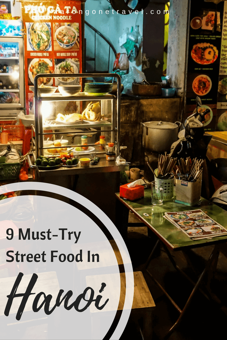 Make sure that you try all these street food while in Hanoi! Featuring Cha ca, bun cha and more!