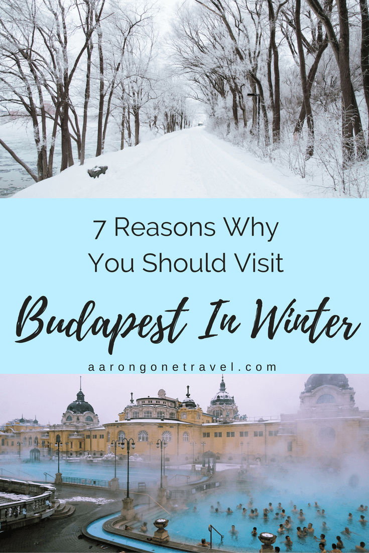 Still hesitating on buying that ticket to visit Budapest in winter? Read these 7 reasons to know why you should definitely visit Budapest in winter!