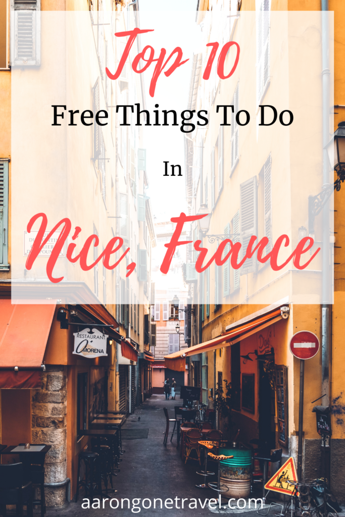 Going to Nice soon? Find out the top 10 free things to do in Nice! Enjoy the French Riviera on a budget! #budgettravel #nicefrance #nicetravel #francetravel #frenchriviera #free