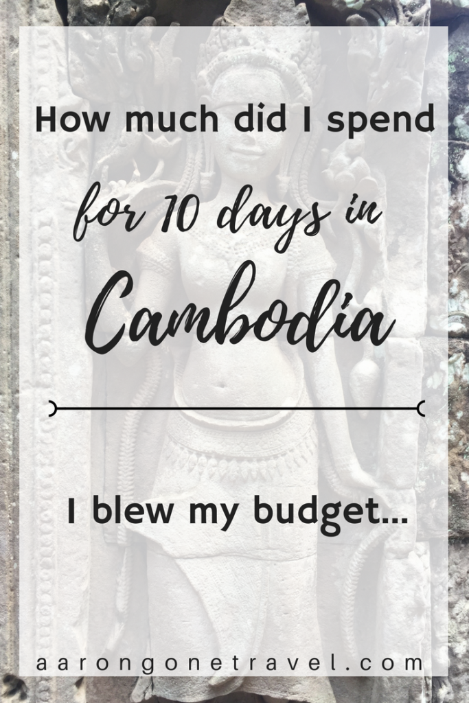 How much did I spend in Cambodia
