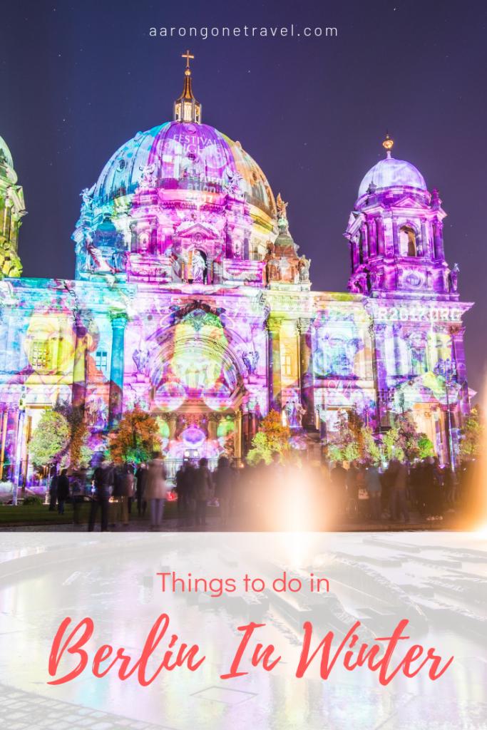 Berlin in winter, travelling in Berlin in winter, Things to do in Berlin during winter
