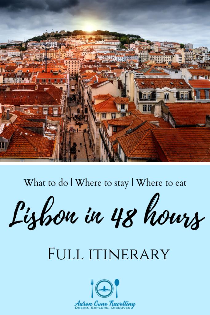 Lisbon in 48 hours, lisbon in 2 days, travel lisbon, travel portugal