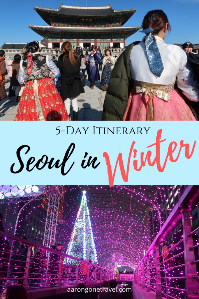 Going to Seoul during winter? Make sure you check out this Seoul Winter Itinerary for 5 days! This includes where to eat, to sleep, to shop and other important tips that you would wanna know before going to Seoul!